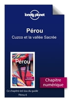 Pérou - Cuzco et la vallée Sacrée by Lonely Planet