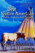 The Best Native American Myths, Legends, and Folklore Vol. 3 ce6bedd0-59f6-4a8c-be15-f2a6ae771115