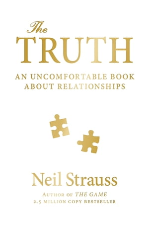 The Truth An Uncomfortable Book About Relationships
