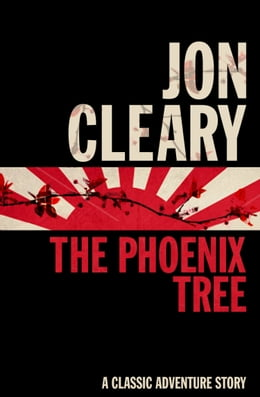Book The Phoenix Tree by Jon Cleary