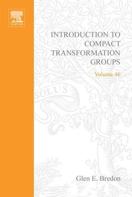 Book Introduction to compact transformation groups by Bredon, Glen E.