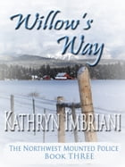 Willow's Way by Kathryn Imbriani