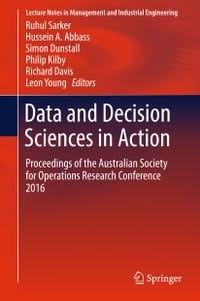 Data and Decision Sciences in Action: Proceedings of the Australian Society for Operations Research…