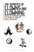 The Semiotics of Clowns and Clowning 201a2352-197e-465a-95a3-7210f26ad9eb