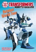 Transformers Robots in Disguise: Autobot World Tour ce66aafc-f945-4f78-9119-4250a0c5a4ad
