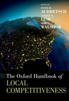 The Oxford Handbook of Local Competitiveness