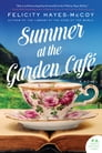 Summer at the Garden Cafe Cover Image