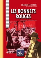 Les Bonnets Rouges by Charles Le Goffic