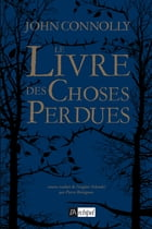 Le livre des choses perdues by John Connolly