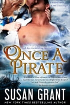 Once A Pirate: a time travel romance by Susan Grant