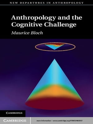 Anthropology and the Cognitive Challenge