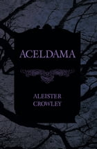 Aceldama by Aleister Crowley