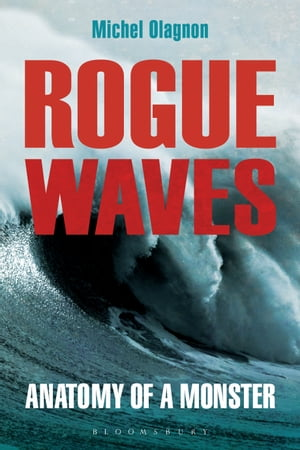 Rogue Waves Anatomy of a Monster