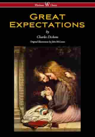 Great Expectations (Wisehouse Classics - with the original Illustrations by John McLenan 1860)
