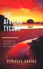 THE AFRICAN TYCOON by geniveve omolaiye