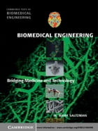 Biomedical Engineering: Bridging Medicine and Technology by W. Mark Saltzman