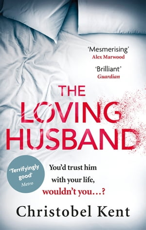 The Loving Husband You'd trust him with your life,  wouldn't you...?