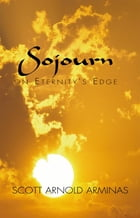 Sojourn on Eternity's Edge