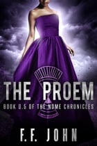 The Proem: Book 0.5 of The Nome Chronicles by F. F. John