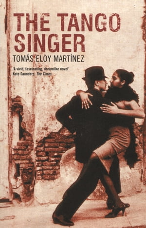 The Tango Singer by Anne McLean