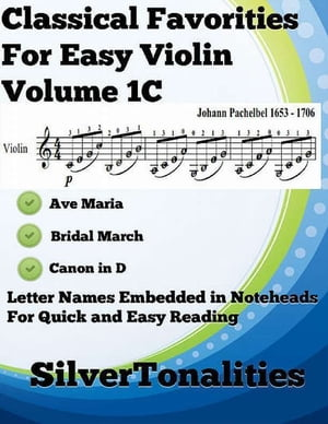 Classical Favorites for Easy Violin Volume 1 C by Silver Tonalities