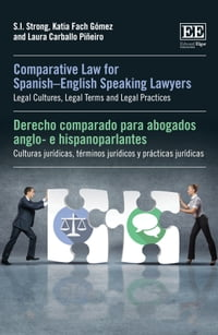 Comparative Law for SpanishEnglish Speaking Lawyers: Legal Cultures, Legal Terms and Legal Practices