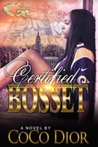 Certified BOSSET by CoCo Díor
