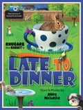 Late to Dinner 642552e2-79f8-4a6c-a9be-663ba9754ade