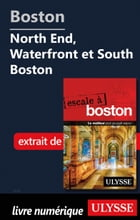 Boston - North End, Waterfront et South Boston by Collectif Ulysse