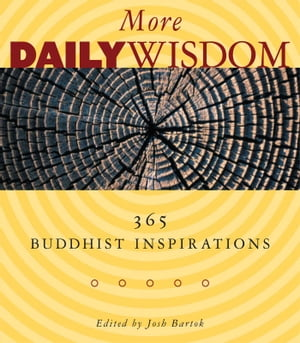 More Daily Wisdom 365 Buddhist Inspirations