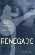 Renegade by SR Staley
