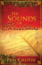 The Sounds of Christmas by Pam Griffin