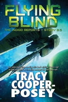Flying Blind by Tracy Cooper-Posey