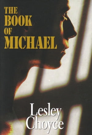 The Book of Michael by Lesley Choyce