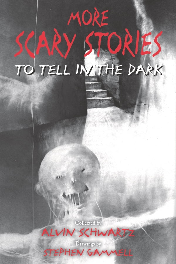 More Scary Stories to Tell in the Dark (Kobo eBook)   Lake Forest