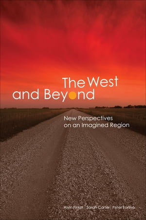 The West and Beyond New Perspectives on an Imagined Region
