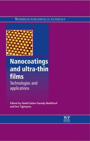 Nanocoatings and Ultra-Thin Films Technologies and Applications