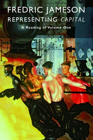 Representing Capital A Reading of Volume One