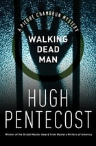 Walking Dead Man by Hugh Pentecost