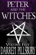 Peter And The Witches (Volume Five) b1696a6f-686a-4aa8-9a39-a98a07265db8