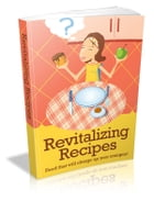 Revitalizing Recipes by Anonymous