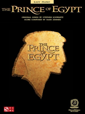 The Prince of Egypt (Songbook) by Stephen Schwartz