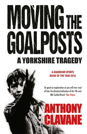 A Yorkshire Tragedy The Rise and Fall of a Sporting Powerhouse