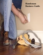 Handyman Business Guide by V.T.