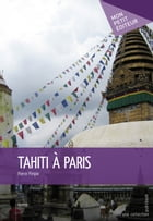 Tahiti à Paris by Pierre Pimpie