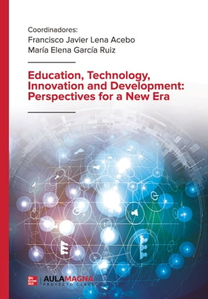 Education, Technology, Innovation and Development: Perspectives for a New Era