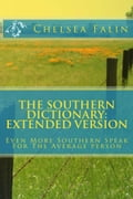 The Southern Dictionary: Extended Version