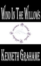 Wind in the Willows (Illustrated) by Kenneth Grahame