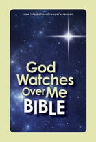 NIrV, God Watches Over Me Bible, eBook by ZonderKidz