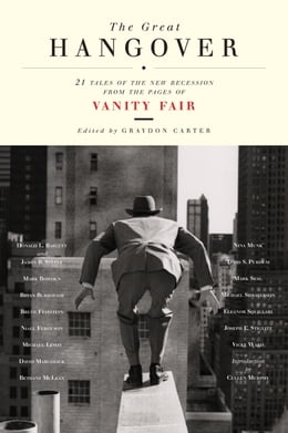 Book The Great Hangover: 21 Tales of the New Recession from the Pages of Vanity Fair by Vanity Fair